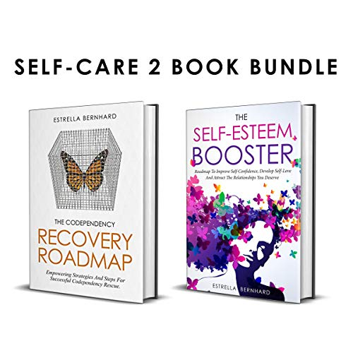 Self-Care 2 Book Bundle: The Codependency Recovery Roadmap and The Self-Esteem Booster audiobook cover art