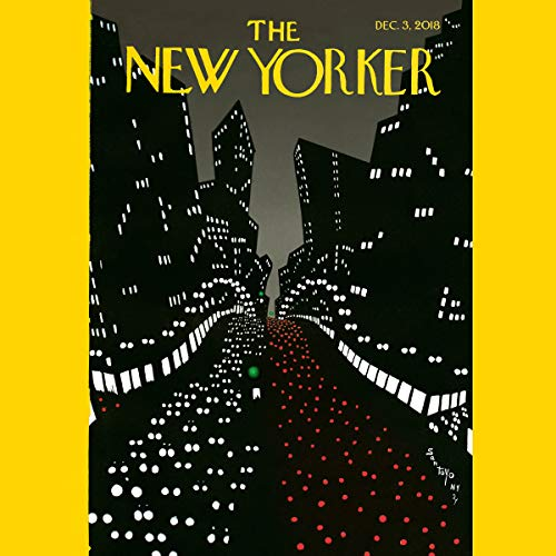 The New Yorker, December 3rd 2018 (Nora Ephron, Hilton Als, Dawn Powell) audiobook cover art