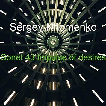 Sonet 43 Impulse of Desires