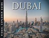Dubai (Visual Explorer Guide)