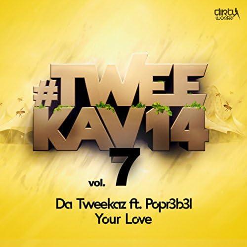 Da Tweekaz feat. Popr3b3l