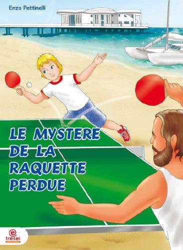 Le mystère de la raquette perdue - Ping-Pong (French Edition)