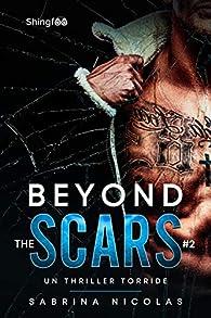 Beyond the scars, tome 2 par Sabrina Nicolas