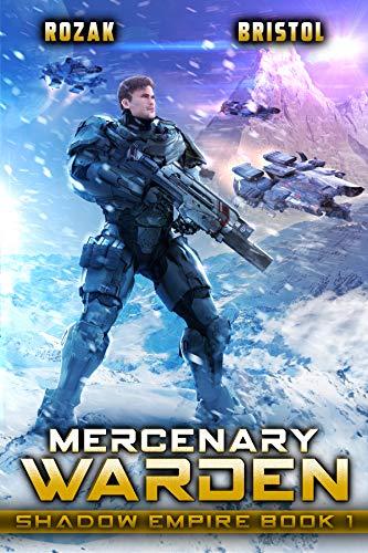 Mercenary Warden: A Military Scifi Action Thriller (English Edition)