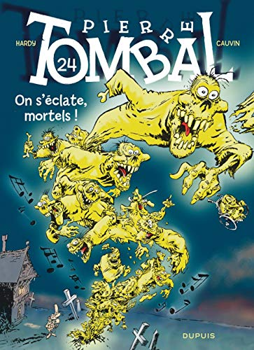 Pierre Tombal - tome 24 - On s'éclate, mortels ! nouvelle maquette