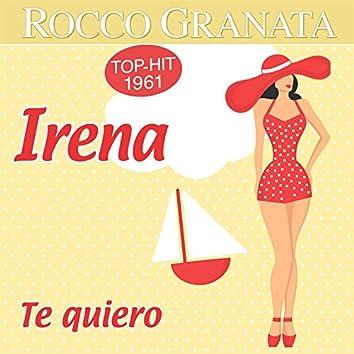Irena / Te Quiero
