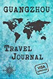 Guangzhou Travel Journal: Notebook 120 Pages 6x9 Inches - City Trip Vacation Planner Travel Diary Farewell Gift Holiday Planner