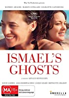 Ismael's Ghosts [DVD]