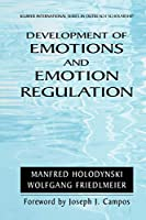 Development of Emotions and Emotion Regulation (International Series in Outreach Scholarship)