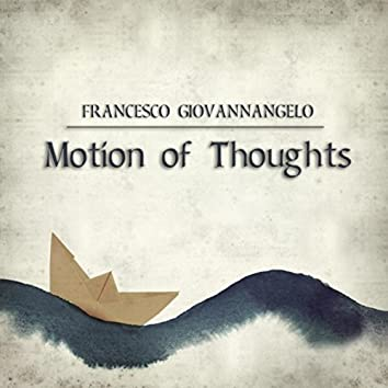 Motion of Thoughts