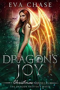 Dragon's Joy: The Dragon Shifter's Mates Christmas Novella by [Eva Chase]