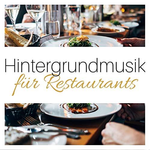 Hintergrundmusik für Restaurants: Instrumental Elegante Jazzmusik für Bistro und Restaurants
