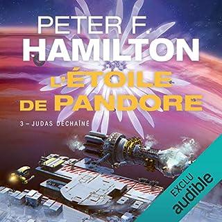 Judas déchaîné     L'Étoile de Pandore 3              Auteur(s):                                                                                                                                 Peter F. Hamilton                               Narrateur(s):                                                                                                                                 Marc Duquenoy                      Durée: 20 h et 9 min     Pas de évaluations     Au global 0,0