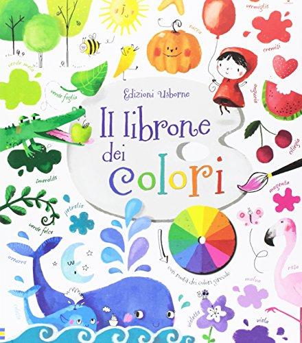Il librone dei colori. Ediz. illustrata