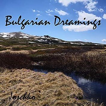 Bulgarian Dreamings