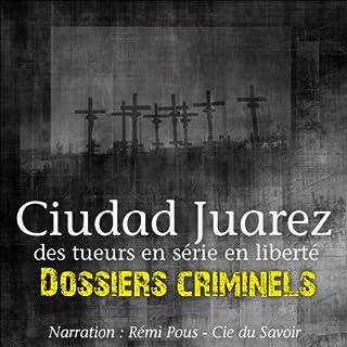 Ciudad Juarez, terrain de jeu pour tueurs en série cover art