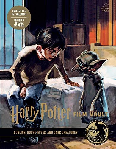 Harry Potter: Film Vault: Volume 9: Goblins, House-Elves, and Dark Creatures (Harry Potter Film Vault) (English Edition)