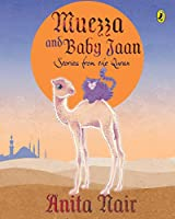 Muezza and Baby Jaan: Stories from the Quran 0143333941 Book Cover