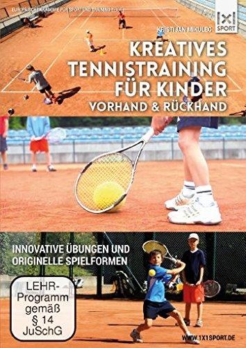 Kreatives Tennistraining für Kinder - Vorhand & Rückhand