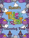 Shenai's Trick Or Treat Colouring Book: Shenai Personalised Custom Name Halloween Colouring Activity...