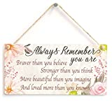 Meijiafei Always Remember You are Braver Stronger More Beautiful Loved More Than You Know x - Meaningful Gift Sign for Friends and Family 10'x5'