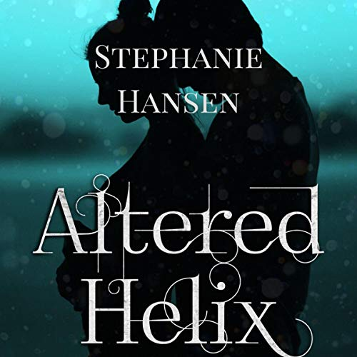Altered Helix Audiobook By Stephanie Hansen cover art