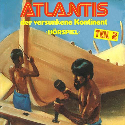 Atlantis der versunkene Kontinent 2 audiobook cover art