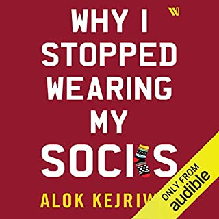 Why I Stopped Wearing My Socks cover art
