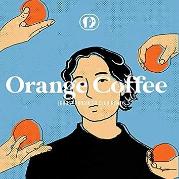 Orange Coffee (Ghost Producer Club Remix)