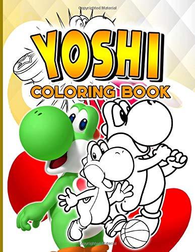 Yoshi Coloring Book: Yoshi Coloring Books For Adults