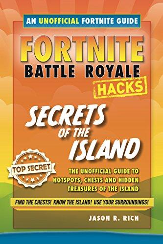 Fortnite Battle Royale Guide:Secrets of the Island (Hacks) (English Edition)
