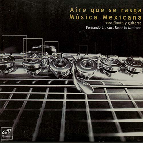 Aire que se Rasga: Música Mexicana para Flauta y Guitarra