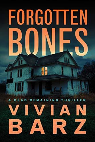 Forgotten Bones (Dead Remaining Book 1) by [Vivian Barz]
