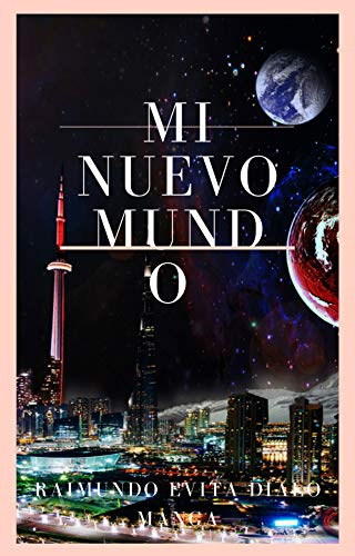 MI NUEVO MUNDO (Spanish Edition)