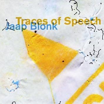 Traces of Speech