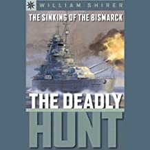 Sterling Point Books: The Sinking of the Bismarck: The Deadly Hunt