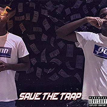 SAVE THE TRAP