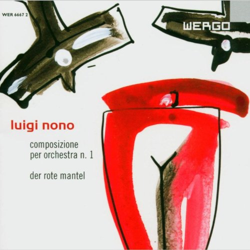 Luigi Nono: Composizione per Orchestra N.1 / Der Rote Mantel