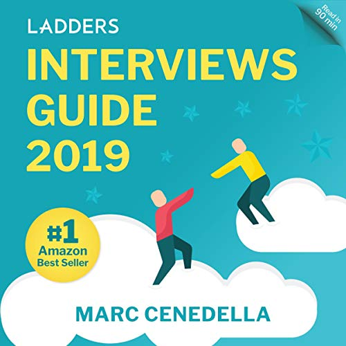 Ladders 2019 Interviews Guide: 74 Questions That Will Land You the Job audiobook cover art