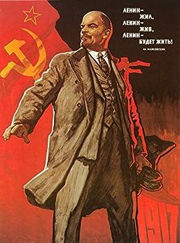 Communist Poster 1967 NLenin Lived Lenin Lives Lenin Will Live Forever Poster By Viktor Ivanov Soviet Union 1967 Poster Print by  18 x 24