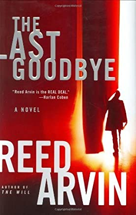 The Last Goodbye by Reed Arvin (1-Mar-2004) Hardcover