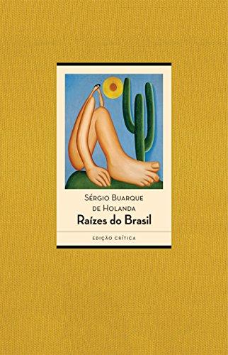 Raízes do Brasil: Edição crítica - 80 anos [1936-2016]