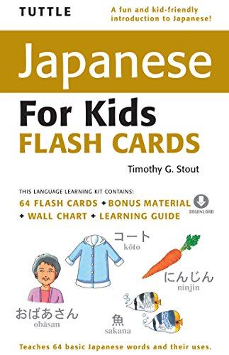 Tuttle Japanese for Kids Flash Cards (CD): [Includes 64 Flash Cards, Downloadable Audio , Wall Chart & Learning Guide] (Tuttle Flash Cards) (English Edition)