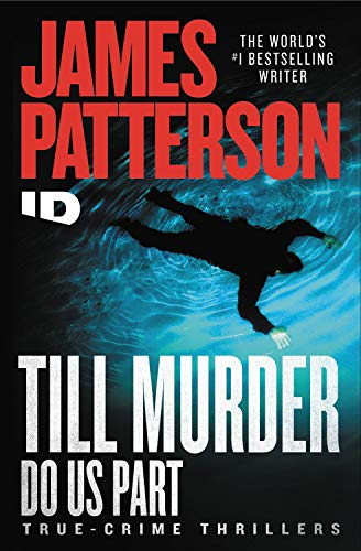 Compare Textbook Prices for Murder Thy Neighbor Discovery ID True Crime 4  ISBN 9781538752418 by Patterson, James