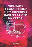 Notebook: Funny Morning Breakfast Cereal Healthy Food Recipe Planner / Organizer / Lined Notebook...