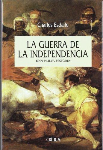 La guerra de la independencia: Una nueva historia (Serie Mayor)
