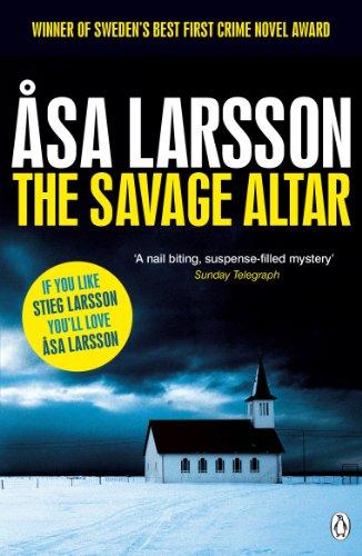 The Savage Altar (Rebecka Martinsson 1) (English Edition)