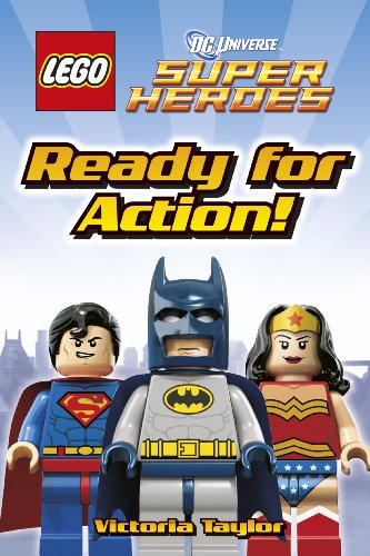 LEGO® DC Super Heroes Ready for Action! (DK Reader Book 1)