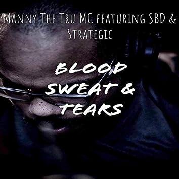 Blood, Sweat & Tears (feat. SBD & Strategic)