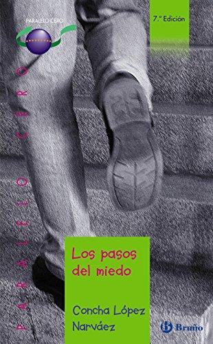 Los pasos del miedo: 43 (Castellano - JUVENIL - PARALELO CERO)